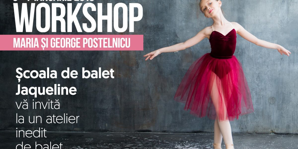 Workshop de balet – Maria si George Postelnicu ianuarie 2018