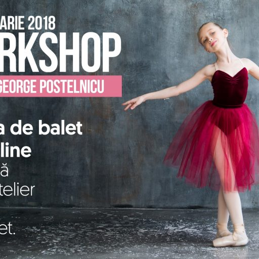 Workshop de balet – Maria si George Postelnicu ianuarie 2018